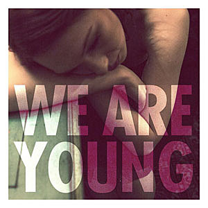 'We Are Young'