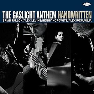 *TOP ON FIRE 2012* Gaslight_Anthem_Handwritten