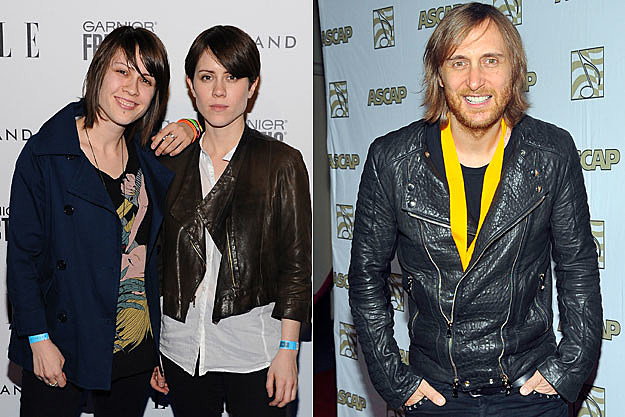 Tegan and Sara, David Guetta