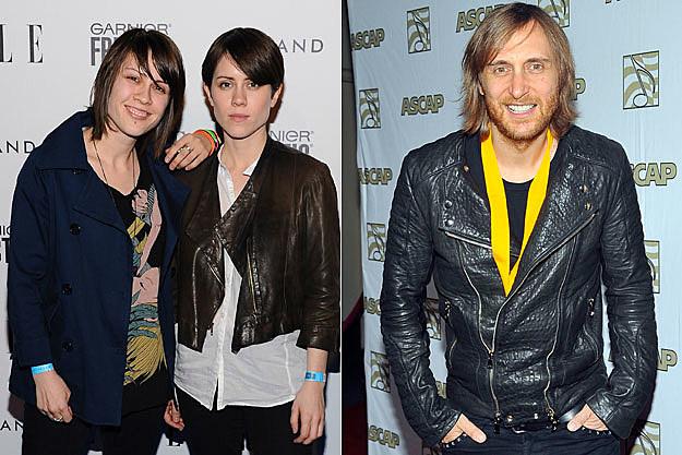 Tegan and Sara, David Guetta