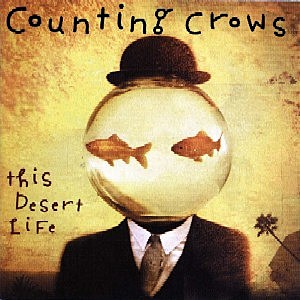 CountingCrows, 'This Desert Life'