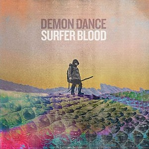 Surfer Blood Demon Dance