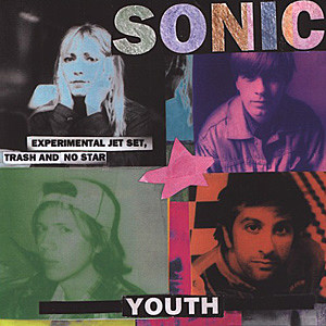 Sonic Youth Experimental Jet Set Trash and No Star