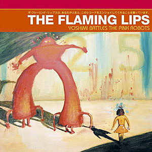 The Flaming Lips, Yoshimi Battles The Pink Robots