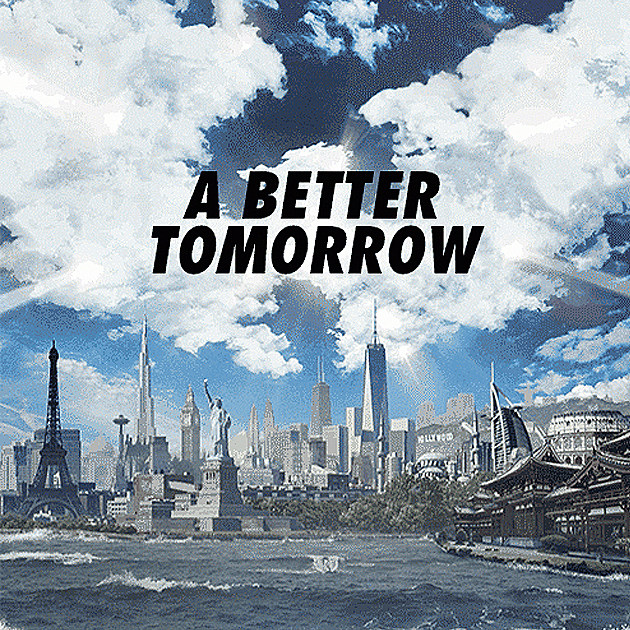 'A Better Tomorrow'