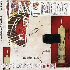 Pavement, 'The Secret History Vol. 1'