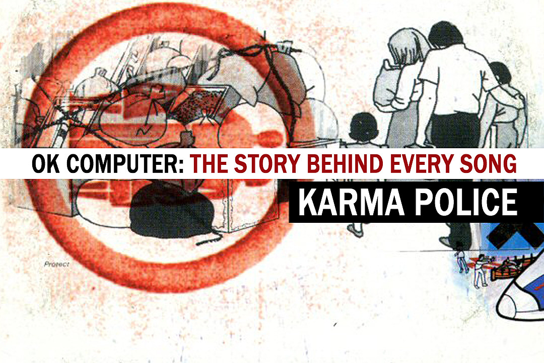 The \'Karma Police\' Catch Up With Radiohead: The Story Behind Every ...